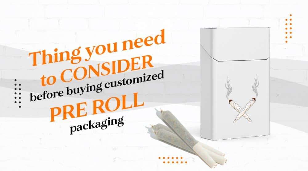 custom pre roll packaging